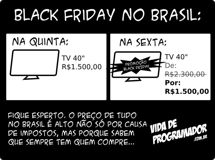 Tirinha Black Friday no Brasil, do site Vida de Programador