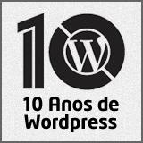 Selo Especial 10 anos de WordPress