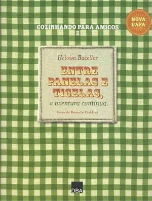 Cozinhando para amigos, de Heloisa Bacelar, na promoção Livraria Cultura.