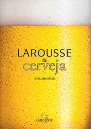 Larousse da Cerveja, com desconto na Livraria Cultura