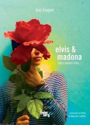 Elvis e Madona, de Luiz Biajoni, com desconto na Livraria Cultura