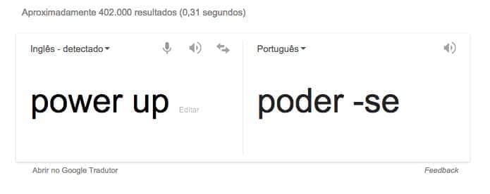 tela do Google com tradução errada da expressão power up!