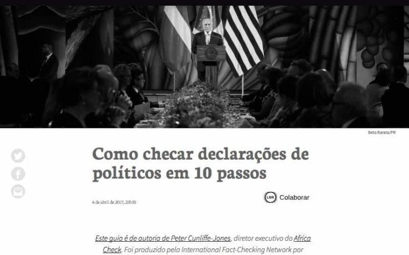 Site da agência Aos Fatos com foto do presidente Michel Temer e a chamada Como checar declarações de políticos em 10 passo