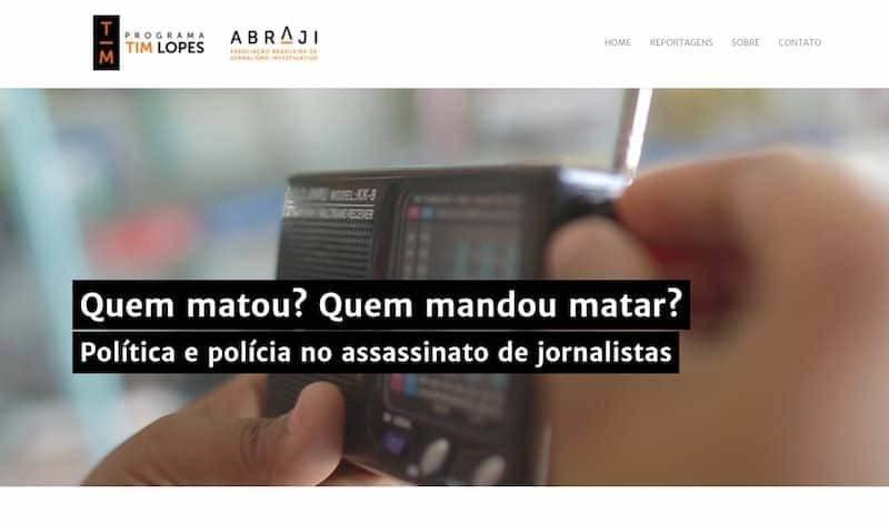 Site da Abraji com a manchete: Quem Matou? Quem mandou matar? Política e polícia no assassinato de jornalistas