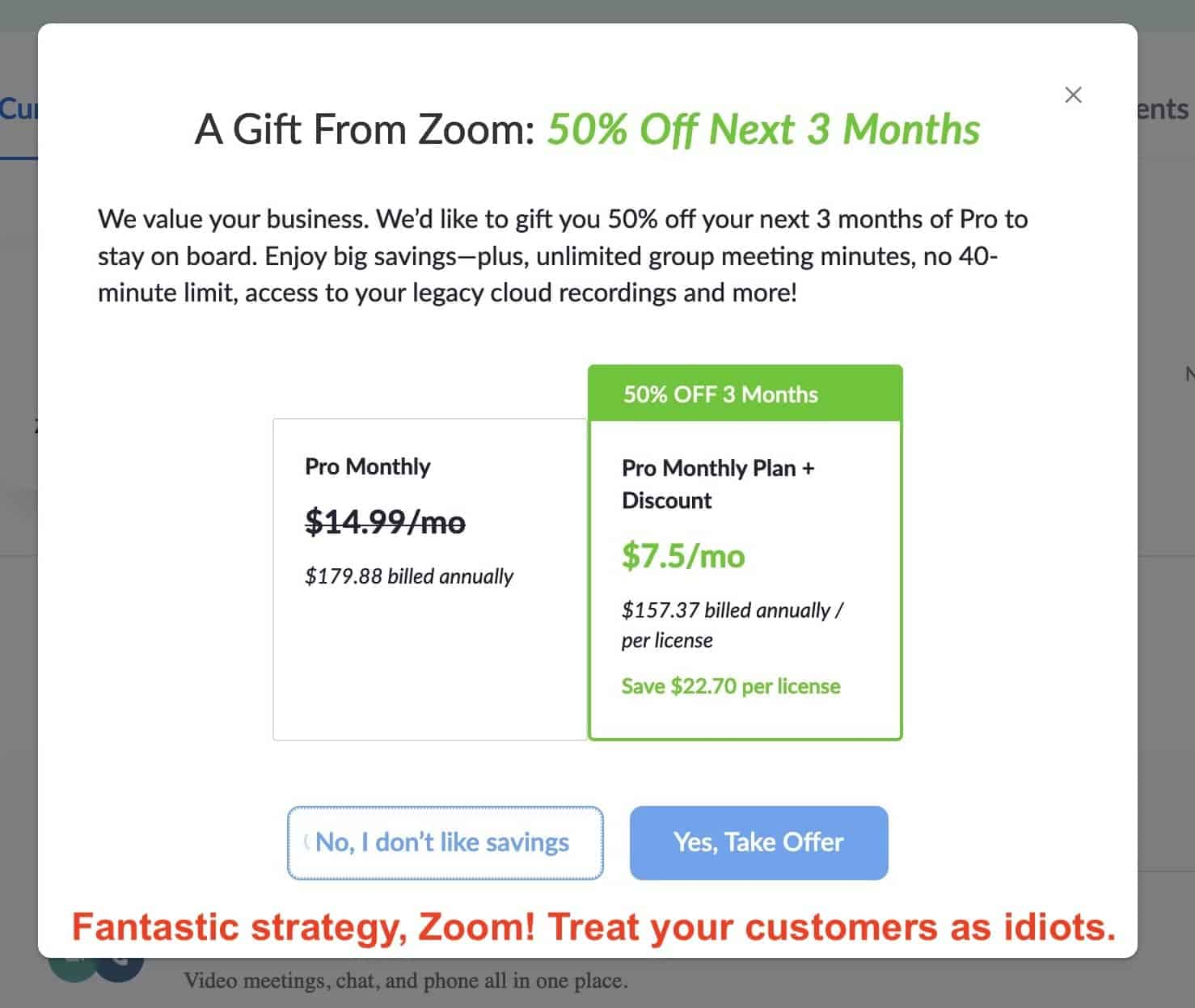 """Excerpt of a screen showing some marketing blurb, a table with the full and gift price for zoom and two buttons: 1) No, I don't like savings"""" 2) Yes, Take Offer."""